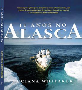 11 Years in Alaska, Ediouro, Brazil 2008