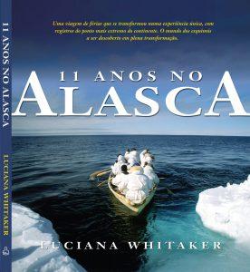 11 Anos no Alasca, Ediouro, Brasil 2008