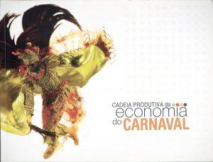 Economia do Carnaval, E-papers, Brasil 2009